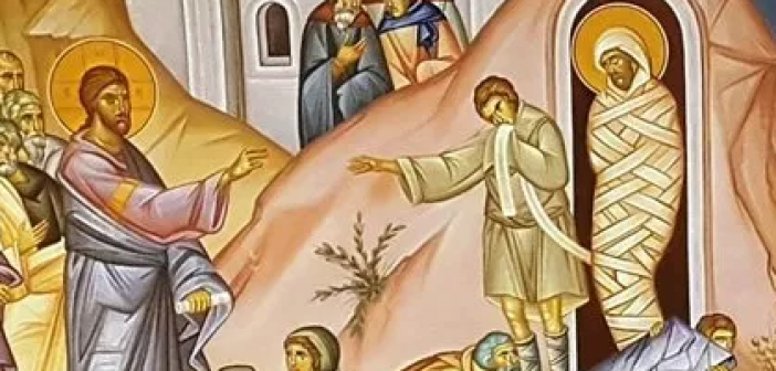 Θεολογικό Οδοιπορικό της Μεγάλης Εβδομάδος – Σάββατο του Λαζάρου
