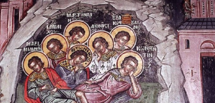 Σήμερα εορτάζουν οι Άγιοι Επτά Παίδες εν Εφέσω