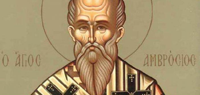 Σήμερα 07 Δεκεμβρίου τιμάται ο Άγιος Αμβρόσιος: Ο επίσκοπος Μεδιολάνων