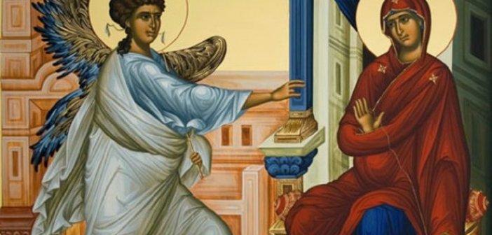 Ευαγγελισμός της Θεοτόκου: Γιατί εορτάζεται την 25η Μαρτίου