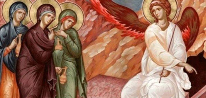 Κυριακή των Μυροφόρων: Μια μεγάλη γιορτή της ορθοδοξίας